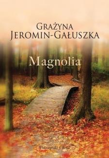 Magnolia, Grażyna Jeromin-Gałuszka