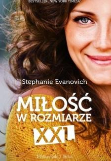 Miłość w rozmiarze XXL, Stephanie Evanovich